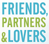 Friends, Partners & Lovers