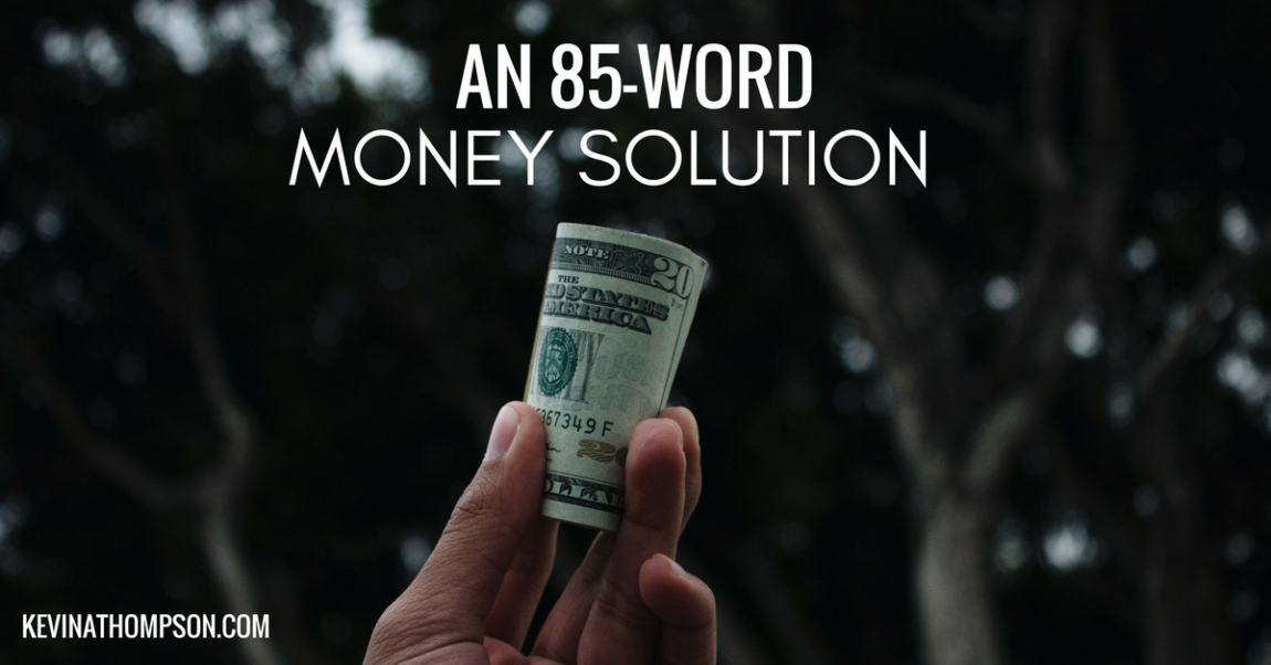 An 85-Word Money Solution