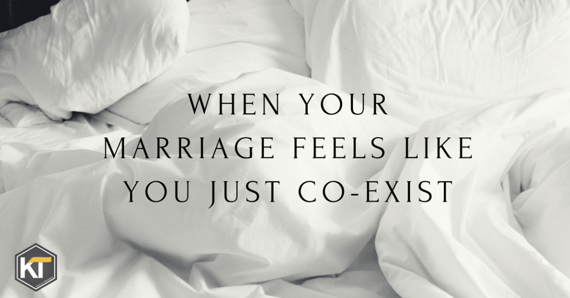 When Your Marriage Feels Like You Just Co-Exist