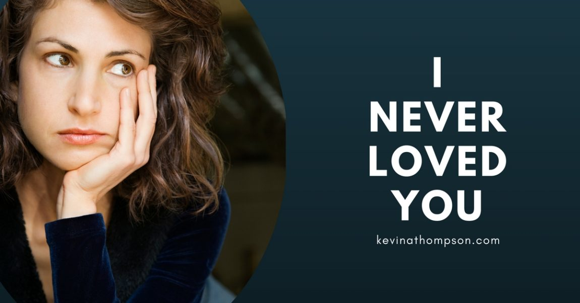 I Never Loved You