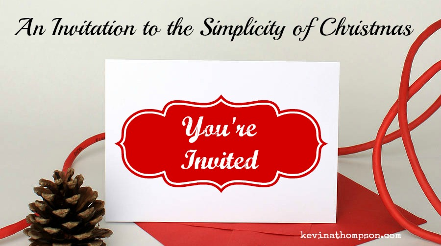 An Invitation to the Simplicity of Christmas