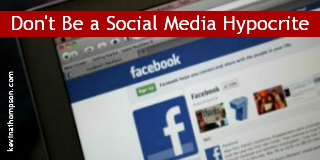 Don't Be A Social Media Hypocrite