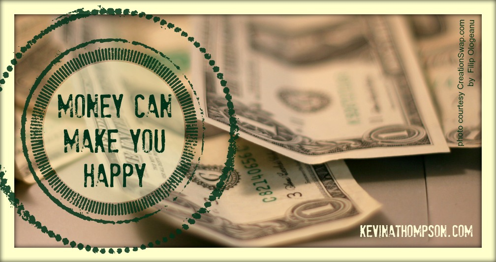 Money Can Make You Happy