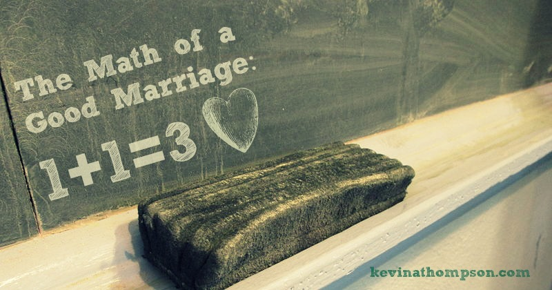 The Math of a Good Marriage: 1+1=3