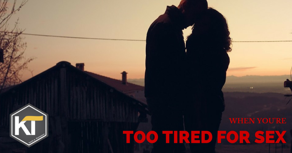 I am too tired after sex