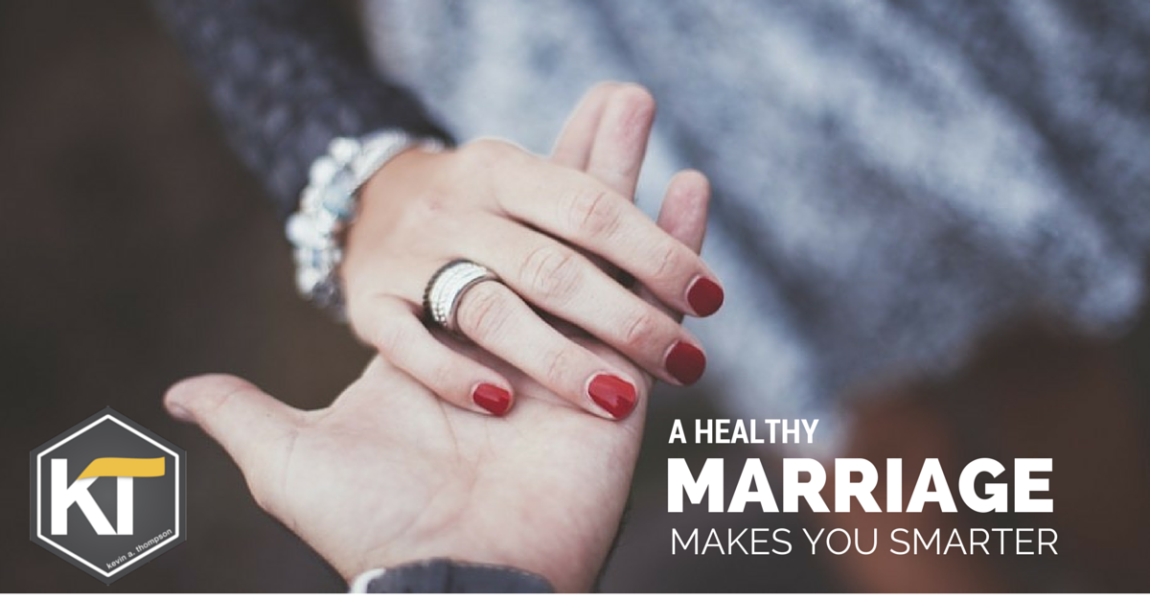 A Healthy Marriage Makes You Smarter