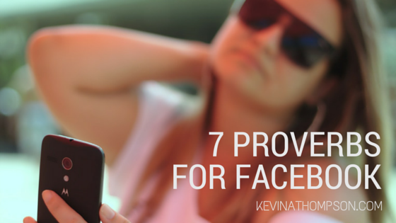 7 Proverbs for Facebook