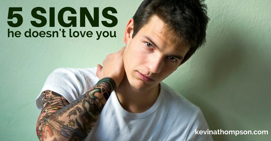5 Signs He Doesn't Love You