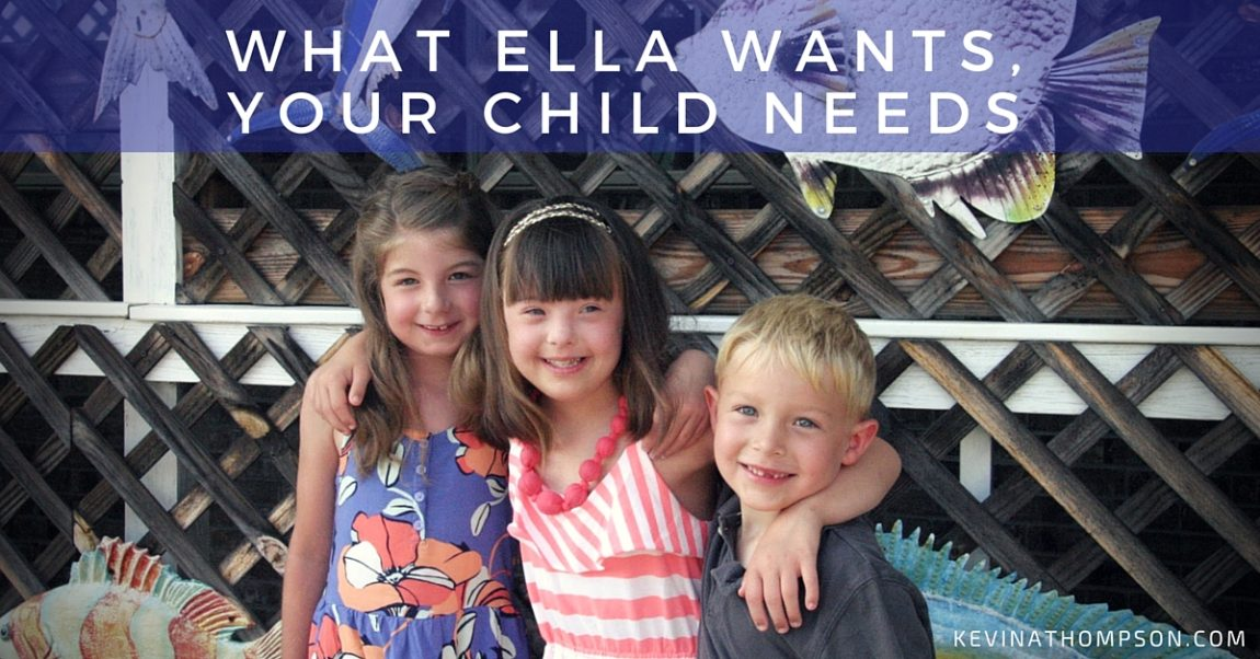 What Ella Wants, Your Child Needs