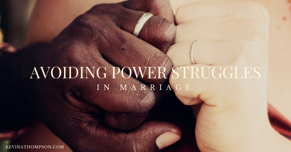 Avoiding Power Struggles in Marriage