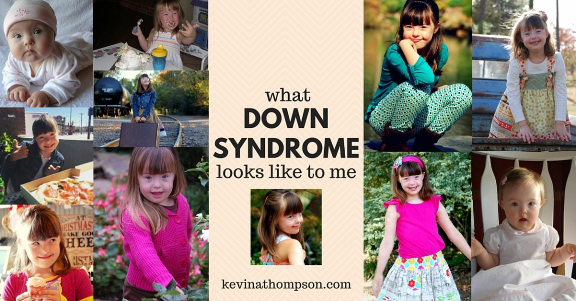 What Down Syndrome Looks Like to Me