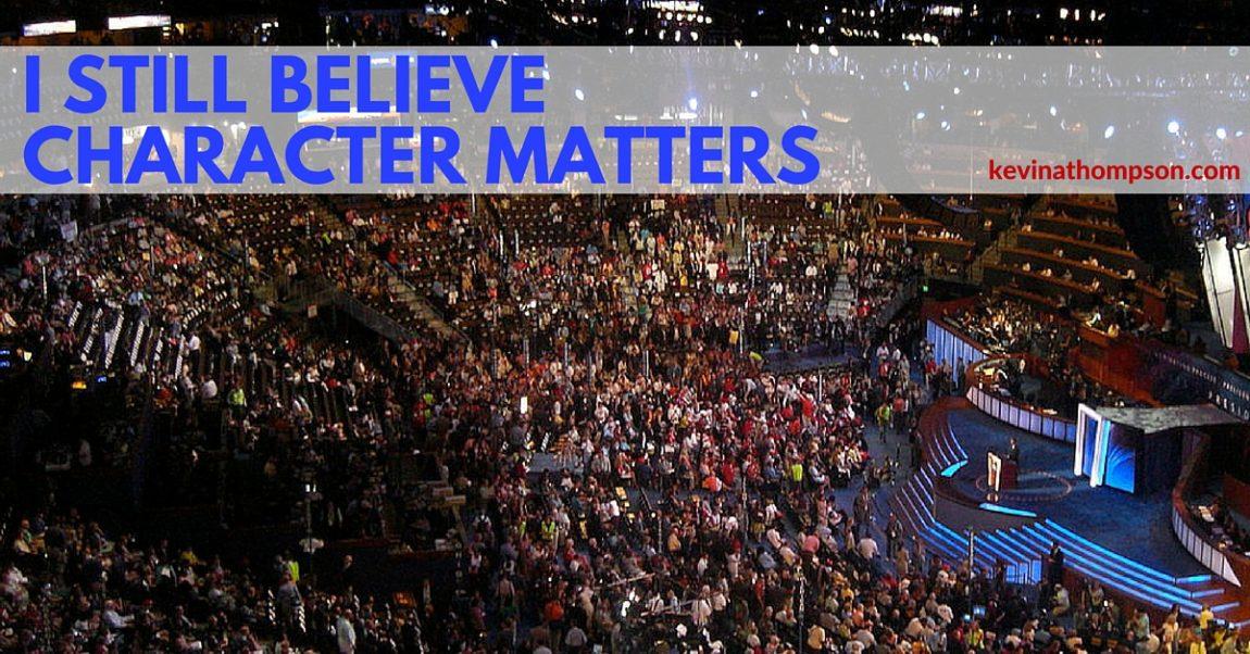 I Still Believe Character Matters