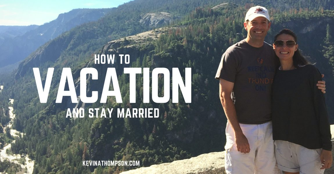How to Vacation and Stay Married