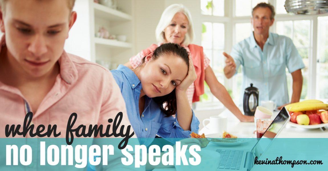 When Family No Longer Speaks