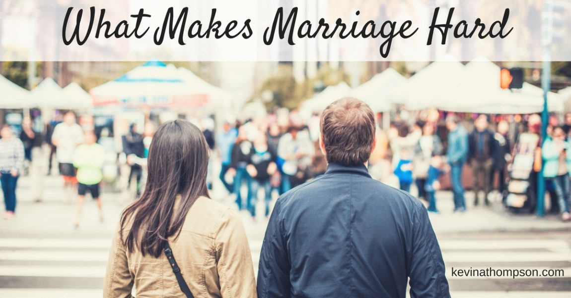 What Makes Marriage Hard