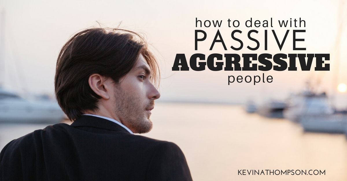 How to confront a passive aggressive person