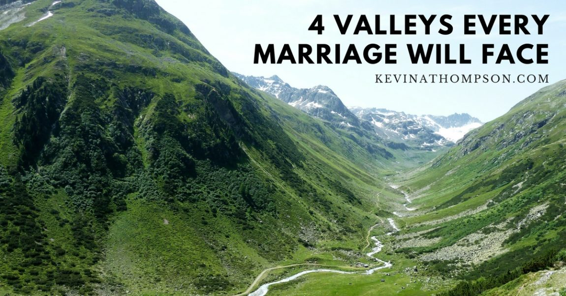 4 Valleys Every Marriage Will Face