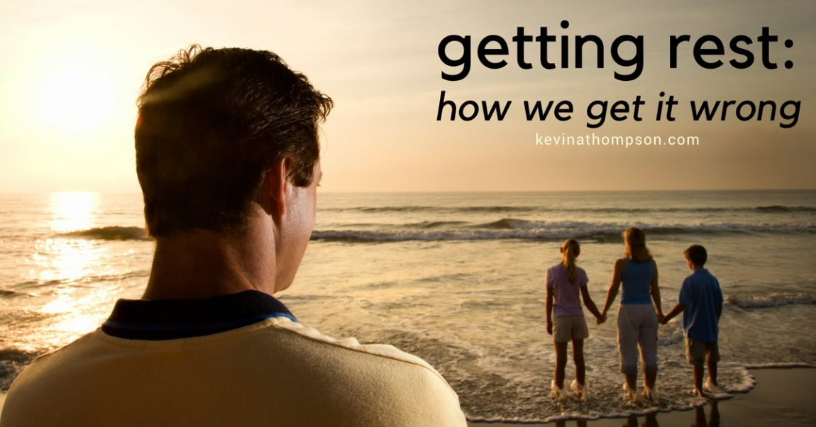 Getting Rest: How We Get It Wrong