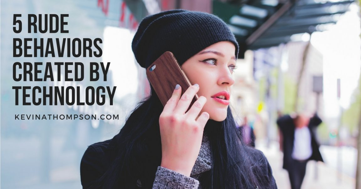 5 Rude Behaviors Created by Technology