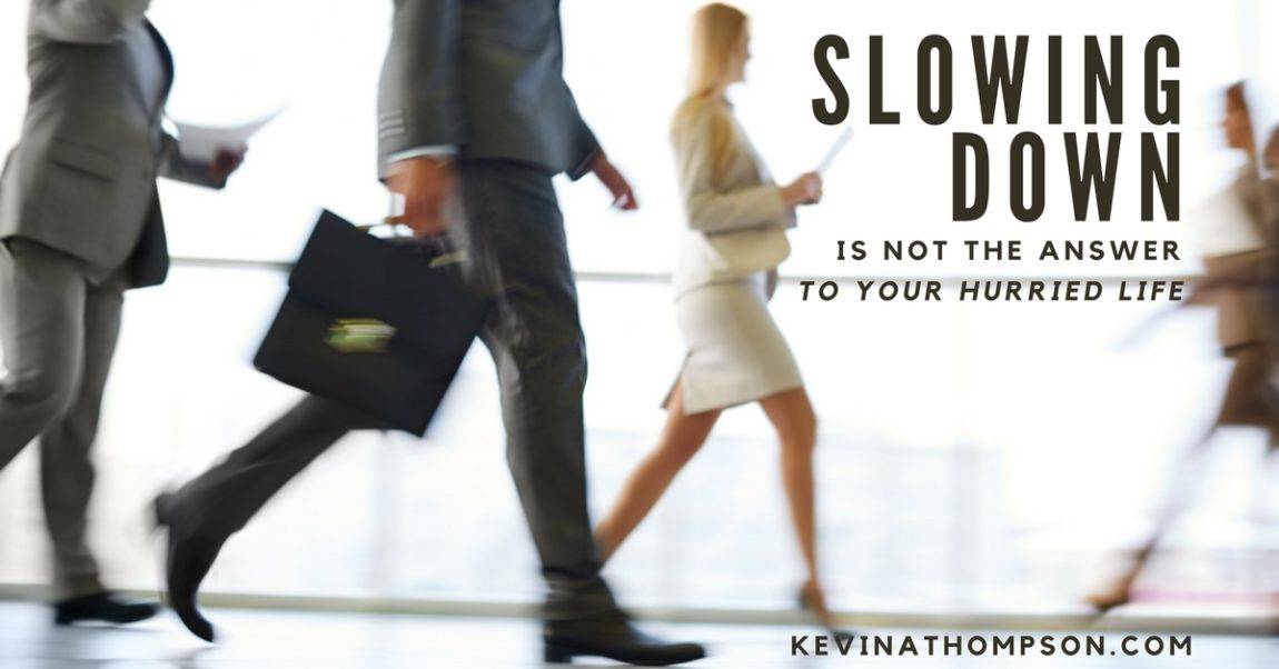 Slowing Down Is Not the Answer