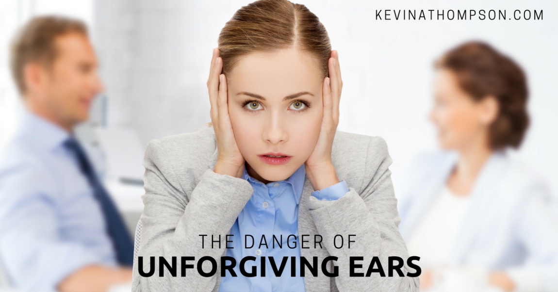 The Danger of Unforgiving Ears