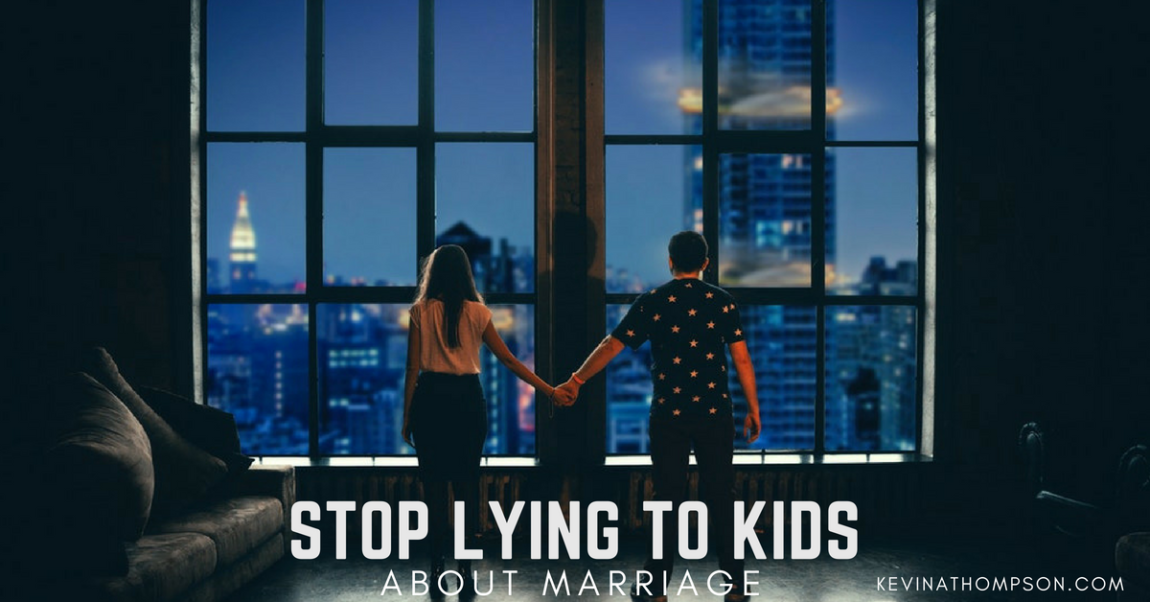 Stop Lying to Kids About Marriage