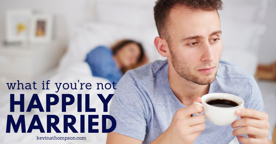 What If You're Not Happily Married