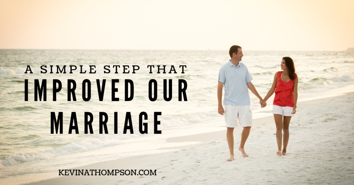 A Simple Step that Improved Our Marriage