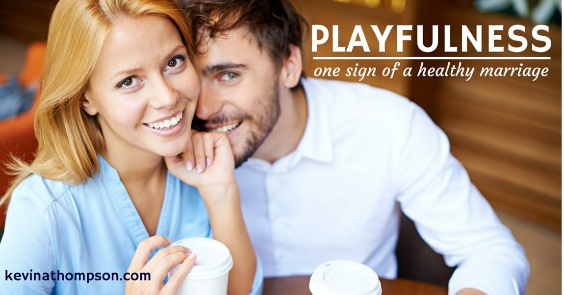 Playfulness: One Sign of a Healthy Marriage