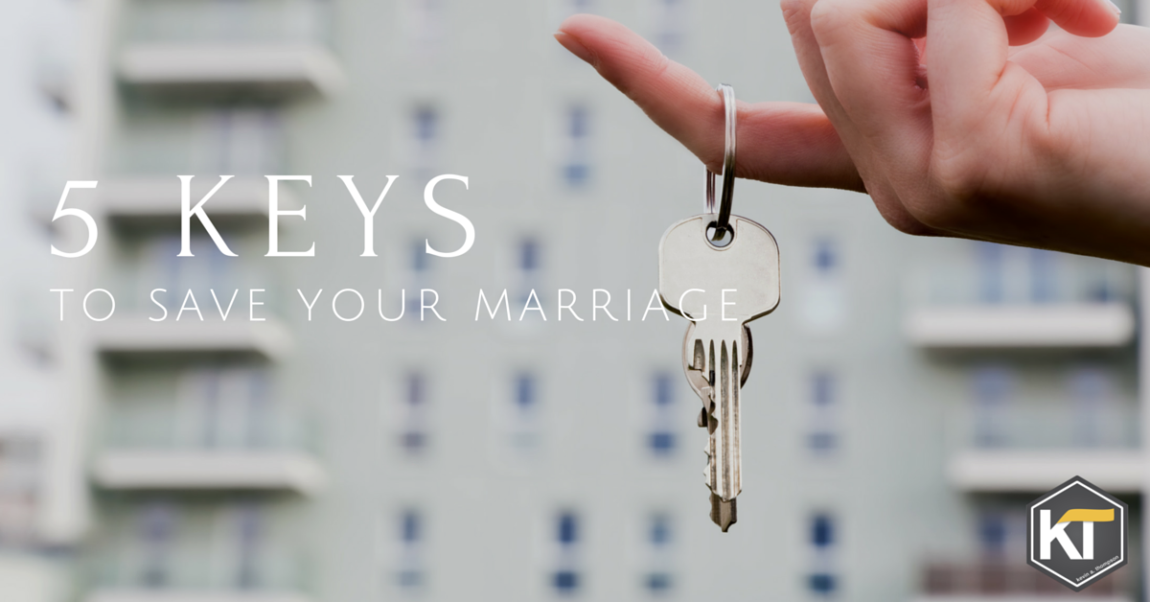 5 Keys to Save Your Marriage
