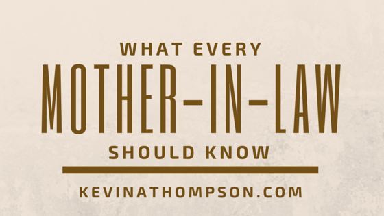 What Every Mother-in-Law Should Know