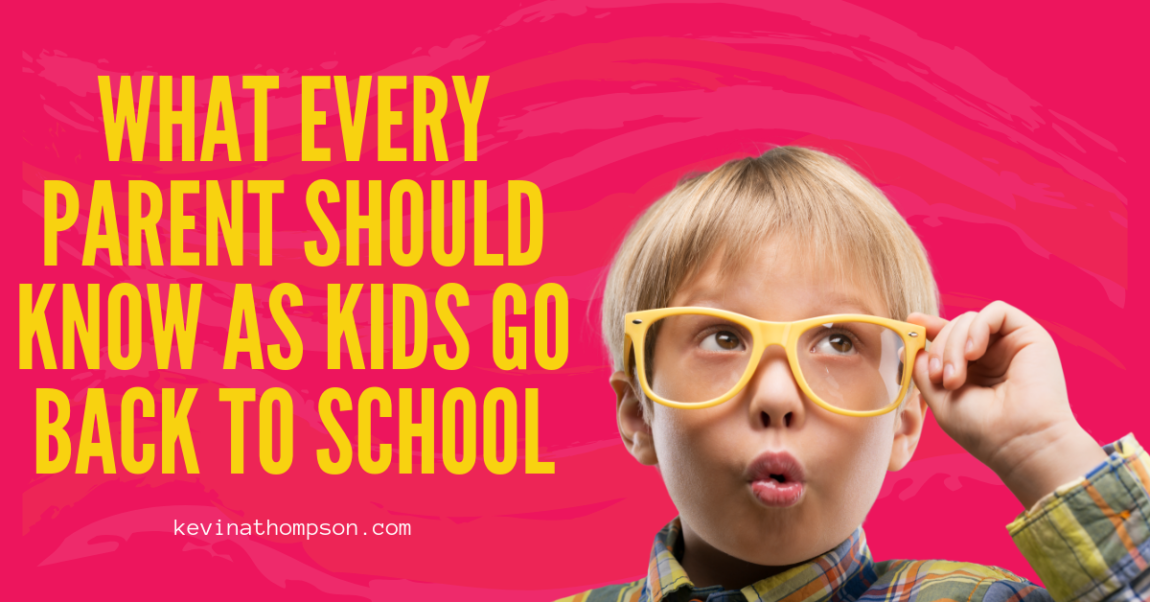 What Every Parent Should Know as Kids Go Back to School