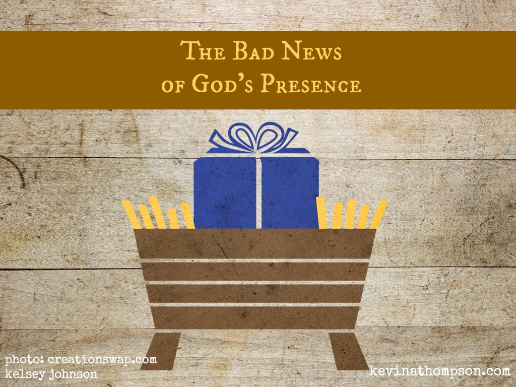 The Bad News of God's Presence