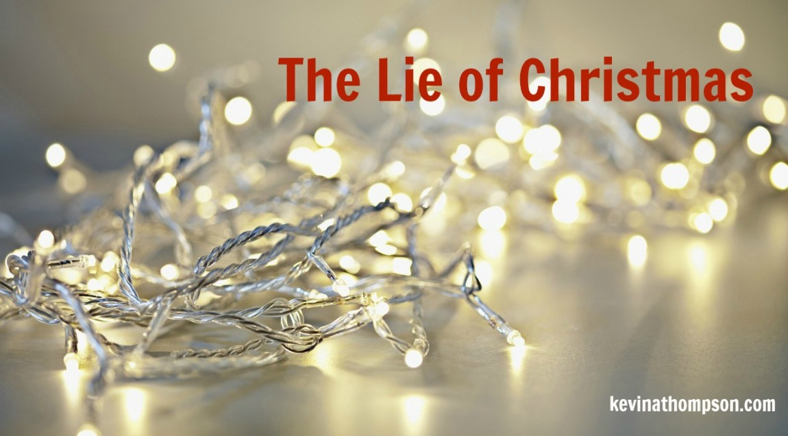 The Lie of Christmas