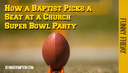 How a Baptist Picks a Seat at a Church Super Bowl Party