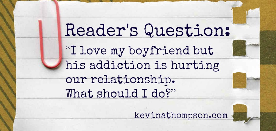 A Reader's Question Regarding Addiction