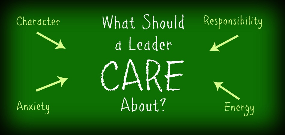 What Should a Leader CARE About?