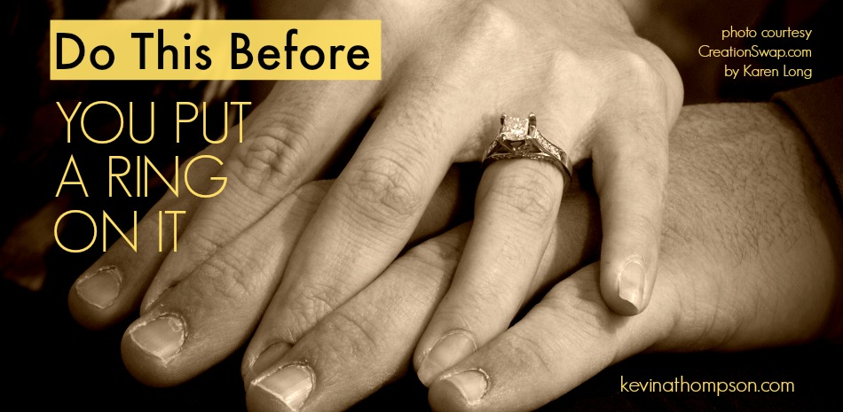 Do This Before You Put A Ring On It