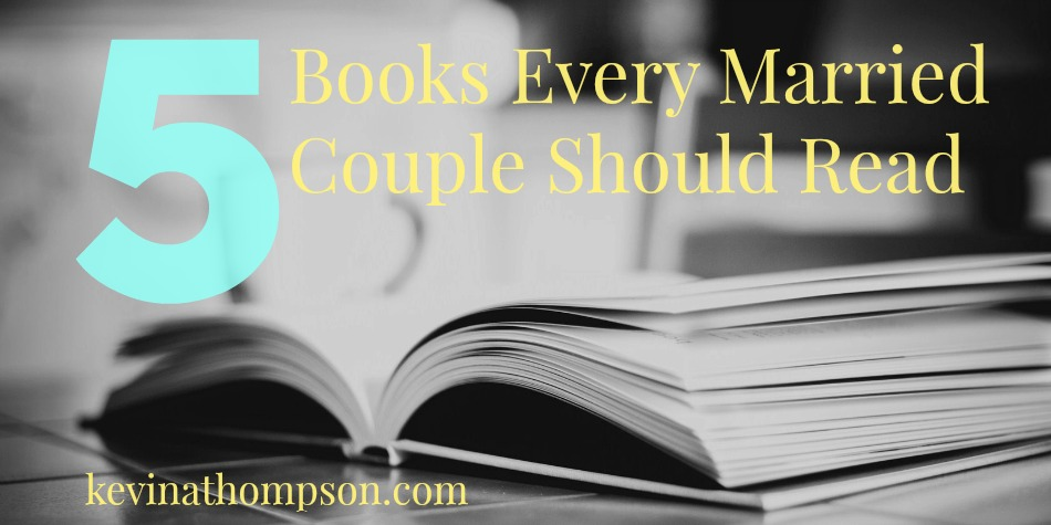5 Books Every Married Couple Should Read