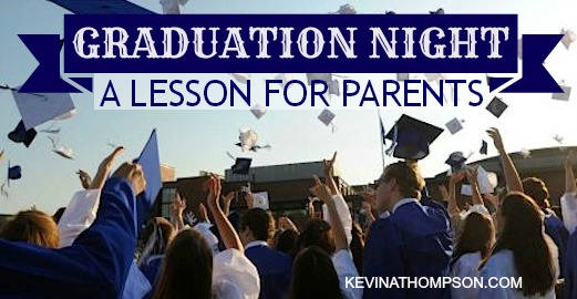 Graduation Night: A Lesson for Parents