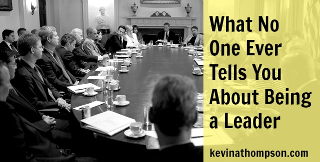What No One Ever Tells You About Being a Leader