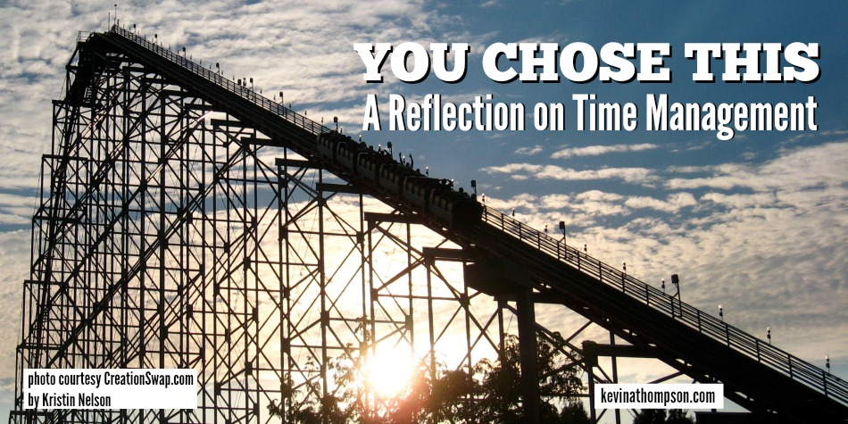 You Chose This: A Reflection on Time Management