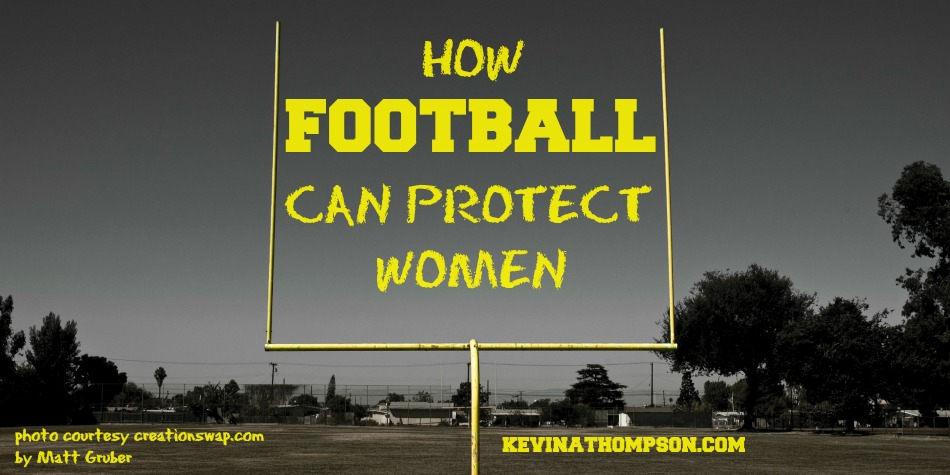 How Football Can Protect Women