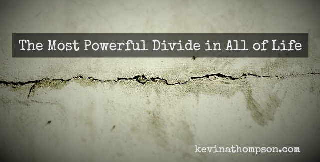 The Most Powerful Divide in All of Life