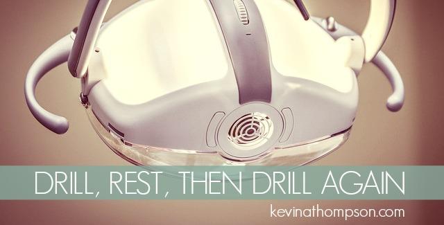 Drill, Rest, Then Drill Again