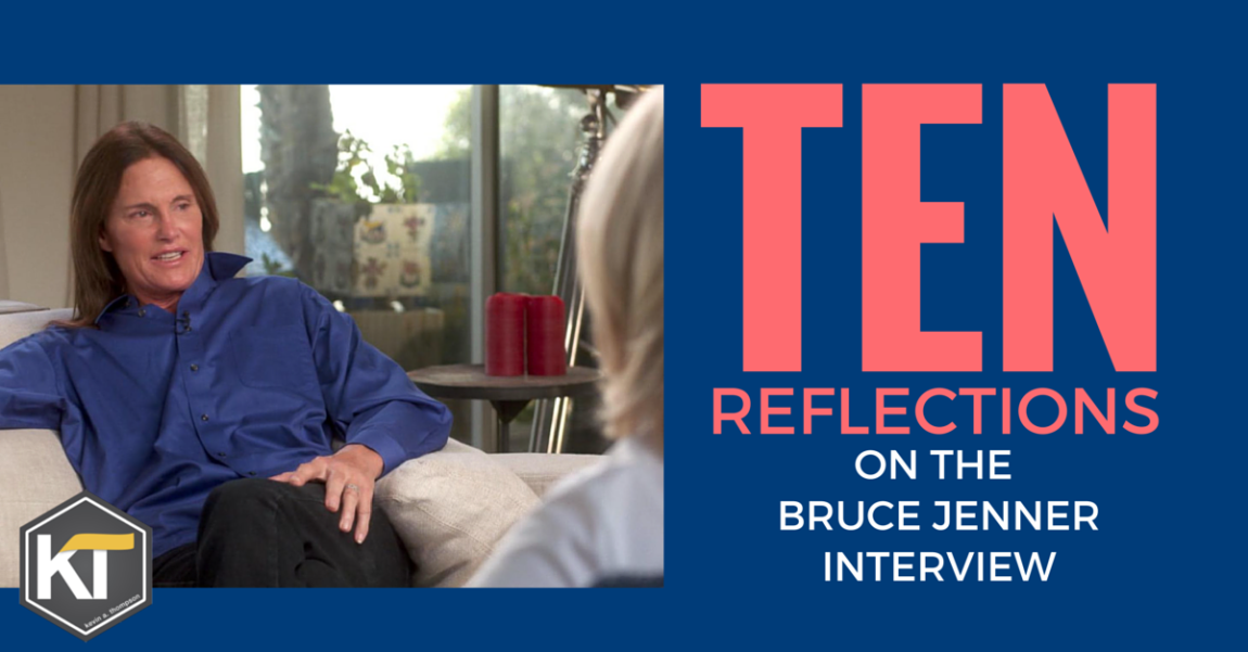 10 Reflections from the Bruce Jenner Interview