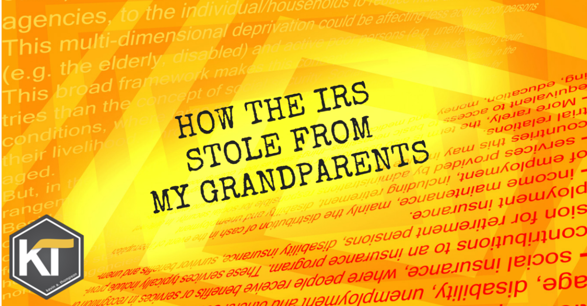 How the IRS Stole From My Grandparents