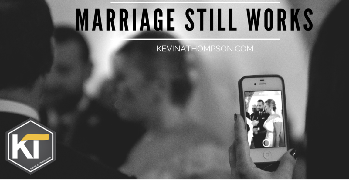 Ignore the Internet: Marriage Still Works