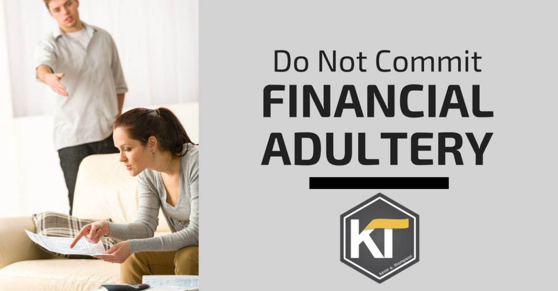 Do Not Commit Financial Adultery