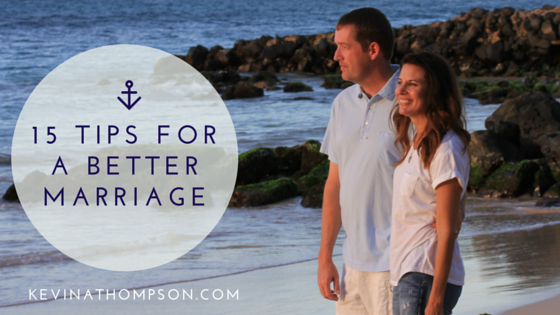 15 Tips for a Better Marriage